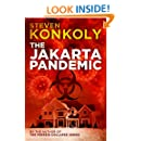 The Jakarta Pandemic: A Post Apocalyptic/Dystopian Thriller (The Perseid Collapse Series)