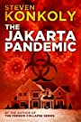 The Jakarta Pandemic: A Post Apocal...