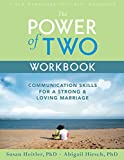 img - for The Power of Two Workbook: Communication Skills for a Strong & Loving Marriage book / textbook / text book