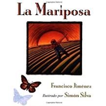 La Mariposa : Spanish Edition None Edition by Jimenez, Francisco, Jim¨¦nez, Francisco (2000)
