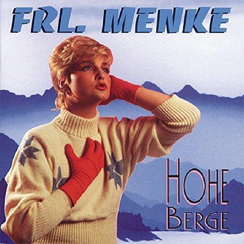 Frl. Menke - Hohe Berge By Frl. Menke (1998-04-29) - Zortam Music