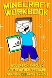 Minecraft Workbook: Education Through Mathematics, Problem Solving, Reading and More, Minecraft Handbooks, 1499760558