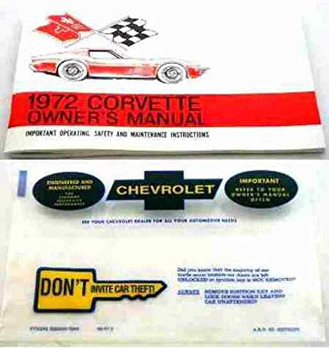 A MUST HAVE, HISTORIC 1972 CHEVY CORVETTE FACTORY OWNERS OPERATING & INSTRUCTION MANUAL - USERS GUIDE with PROTECTIVE ENVELOPE. COVERS: Stingray Convertible, Corvette Stingray Fastback Coupe, Sport Coupe. 72 CHEVROLET