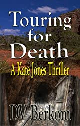 Touring for Death (Kate Jones Thriller Book 4)