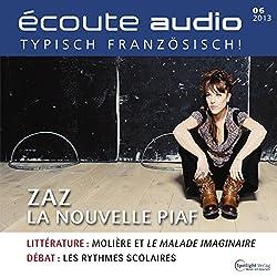 Écoute audio - ZAZ la nouvelle Piaf. 6/2013