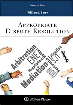 Appropriate Dispute Resolution (Aspen Paralegal)