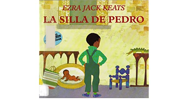 La Silla De Pedro / Peters Chair (Reading Rainbow Book) (Spanish ...