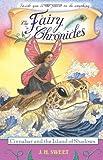 Cinnabar and the Island of Shadows (The Fairy Chronicles, Band 7)