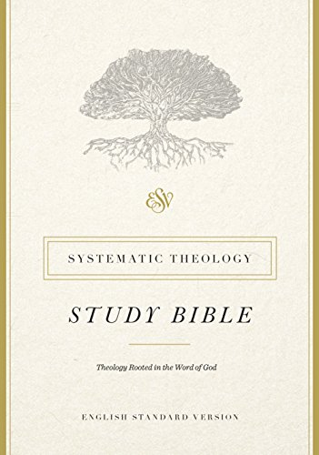 ESV Systematic Theology Study Bible cover