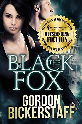 The Black Fox: Run for your life... (A Lambeth Group Thriller) by [Bickerstaff, Gordon]