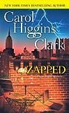 Zapped (Regan Reilly Mysteries, No. 11): A Regan Reilly Mystery