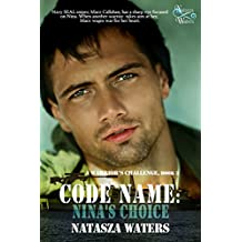 Code Name: Nina's Choice (A Warrior's Challenge series Book 3)