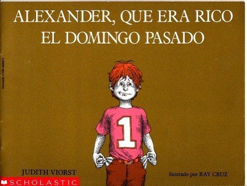 Alexander,Que Era Rico El Domingo Pasado (Alexander Que Era Rico El Domingo Pasado)