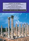 Temple to Church: The Transformation of Religious Sites from Pagansim to Christianity in Cilicia (English and Turkish Edition)