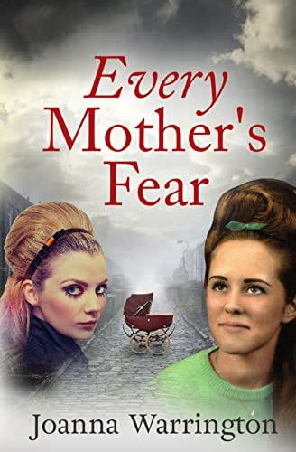 Every Mother's Fear: Shocking story about motherhood & disability in the 1950s (Every Parent's Fear Book 1)