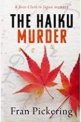 The Haiku Murder (Josie Clark in Japan mysteries) Paperback