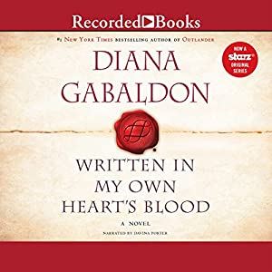 Written in My Own Heart's Blood Hörbuch