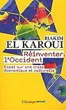 Réinventer l'Occident : Essai sur une crise économique et culturelle par El Karoui