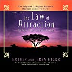 The Law of Attraction: The Basics of the Teachings of Abraham | Esther Hicks,Jerry Hicks