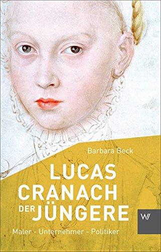 lucas-cranach-der-jngere-1515-1589-maler-unternehmer-politiker-kleine-personenreihe