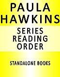 PAULA HAWKINS — SERIES READING ORDER (SERIES LIST) — IN ORDER: THE...