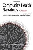 Community Health Narratives, Emily Mendenhall and Kathy Wollner, 0826355595