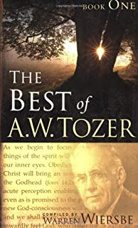 The Best Of A W Tozer Book One 1