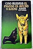 img - for El Mundo Es Ancho y Ajeno book / textbook / text book