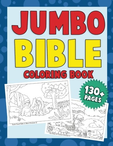 Jumbo Bible Coloring Book A Fun Beginner Bible Learning Activity Book For Kids To Learn About Jesus And Bible Stories Bible Activity Books Volume 3 Christian Grace Publishing 9781976127922 Amazon Com Books