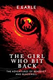 The Girl Who Bit Back (The Adventures of Benedict and Blackwell Book 2)