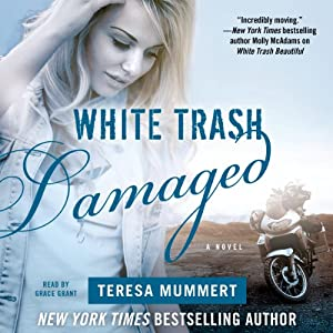 White Trash Damaged Audiobook