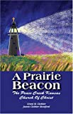 A Prairie Beacon, Grant M. Clothier and Jeanie Clothier Montford, 1585974196