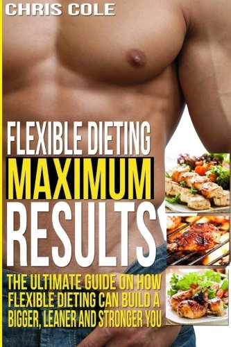 Flexible Dieting Maximum Results Ultimate product image