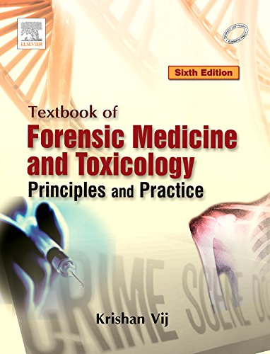 Textbook of Forensic Medicine and Toxicilogy: Principles and Practice