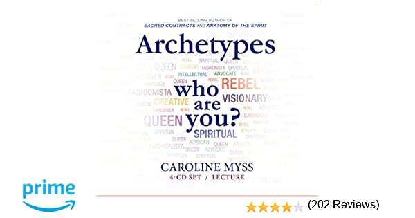 Archetypes who are you caroline myss 9781401941116 amazon archetypes who are you caroline myss 9781401941116 amazon books fandeluxe Image collections