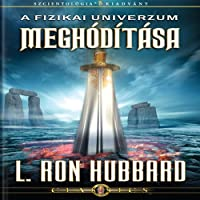 A Fizikai Univerzum Meghódítása [Conquest of the Physical Universe, Hungarian Edition]