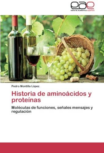 Historia de Aminoacidos y Proteinas: Amazon.es: Montilla: Libros