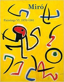 Miro Paintings : Catalogue raisonné, tome 6