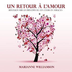 Un retour à l'amour | Livre audio