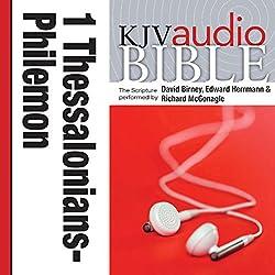 King James Version Audio Bible:1 Thessalonians through Philemon