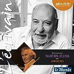 Entretien avec Tahar Ben Jelloun (Collection L'écrivain) | Tahar Ben Jelloun,Jean-Luc Hees