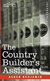 The Country Builder's Assistant, Asher Benjamin, 1602067694