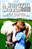 A Hopeful World, Hope Campbell, 0615874061