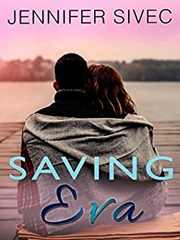 Saving Eva (Eva Series)(Volume 3) by [Sivec, Jennifer]