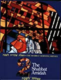 img - for The Shabbat Amidah (Shabbat Morning Service) book / textbook / text book