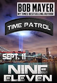 Nine Eleven : Time Patrol by [Mayer, Bob]