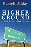 Higher Ground, Russell H. Dilday, 1573124699