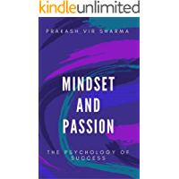 Mindset And Passion-The Psychology Of Success