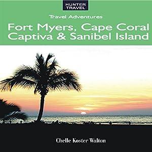 Florida's Fort Myers, Sanibel & Captiva Audiobook