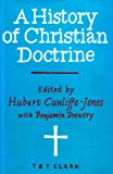 A History of Christian Doctrine, , 0567023524